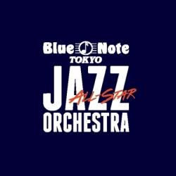 ブルーノート東京オールスター・ジャズ・オーケストラ