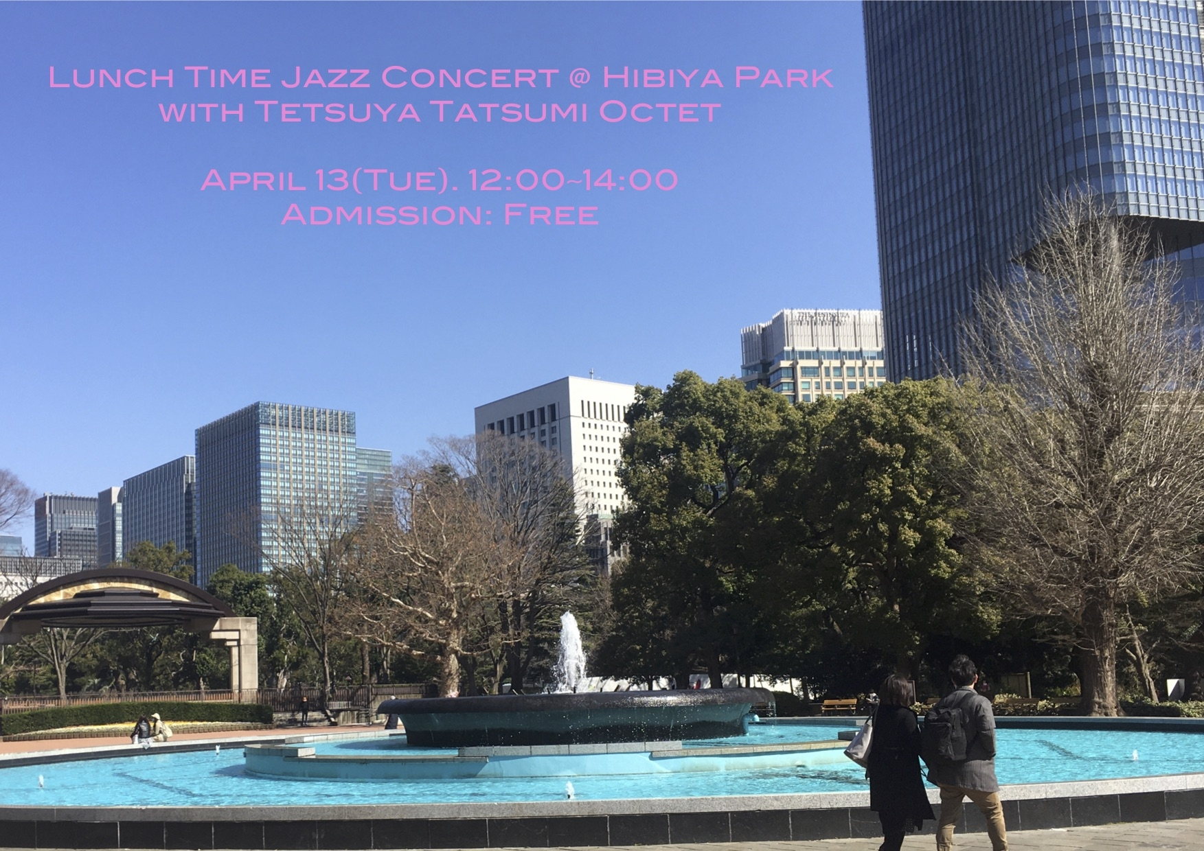 Lunch Time Jazz Concert @  Hibiya Park